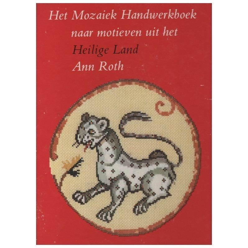 Het Mozaiek Handwerkboek naar motieven uit Heilige Land