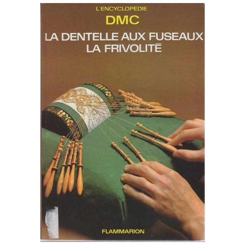l'Encyclopédie DMC la dentelle fuseaux la frivolité