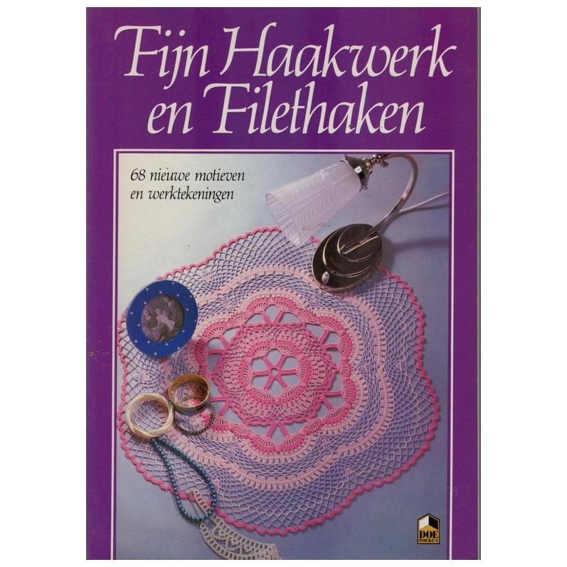 Boek Fijn Haakwerk En Filethaken