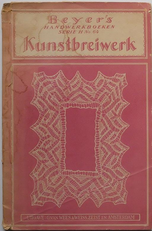 Oud boekje Beyer's Kunstbreiwerk