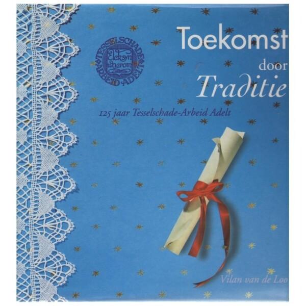 Boek Toekomst door traditie